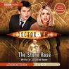 Doctor Who: The Stone Rose [Abridged]