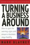 Turning a Business Around: How to Spot the Warning Signs and Ensure a Business Stays Healthy