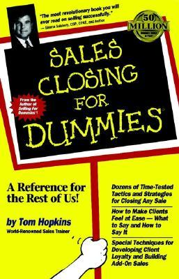 Sales Closing for Dummies by Tom Hopkins