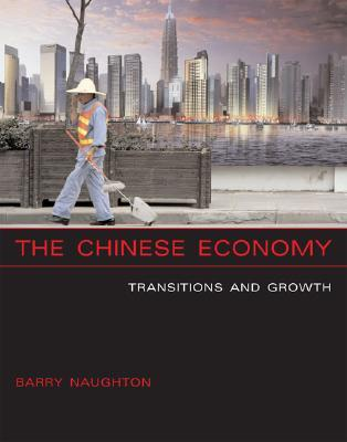 The Chinese Economy by Barry Naughton