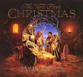 The Very First Christmas by Paul L. Maier