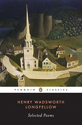 Selected Poems by Henry Wadsworth Longfellow