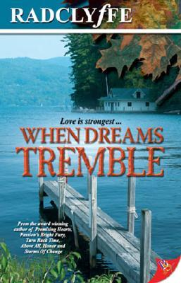 When Dreams Tremble by Radclyffe
