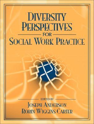 Diversity Perspectives for Social Work Practice