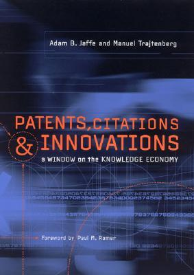 Patents, Citations, and Innovations: A Window on the Knowledge Economy