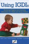 Using IGDIs: Monitoring Progress and Improving Intervention for Infants and Young Children