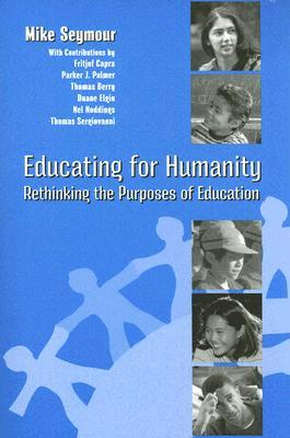 Educating for Humanity by Mike Seymour