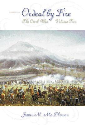 Ordeal by Fire, Vol 2, The Civil War