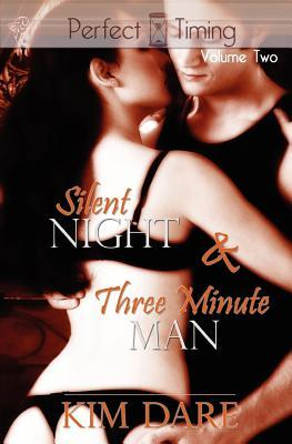 Perfect Timing Volume Two by Kim Dare
