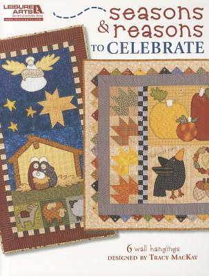 Seasons & Reasons to Celebrate [With Pattern(s)]