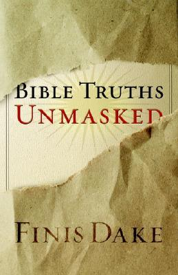 Bible Truths Unmasked