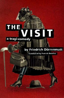 The Visit by Friedrich Dürrenmatt