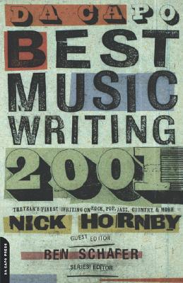 Da Capo Best Music Writing 2001 by Nick Hornby