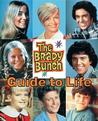 The Brady Bunch Guide to Life