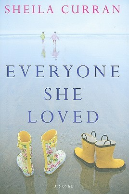 Everyone She Loved by Sheila Curran