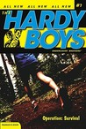 Operation: Survival (Hardy Boys: Undercover Brothers, #7)