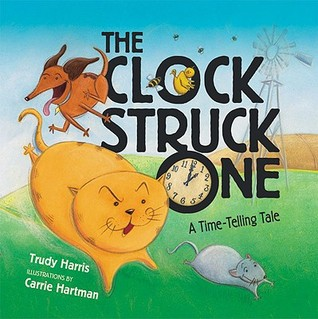 The Clock Struck One by Trudy Harris