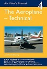 The Aeroplane - Technical (The Air Pilot's Manual, #4)
