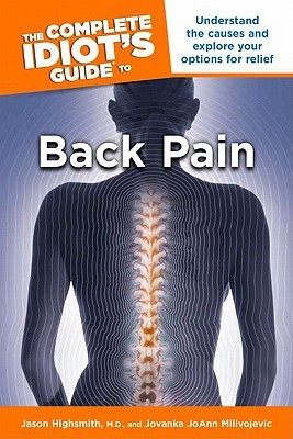 The Complete Idiot's Guide to Back Pain