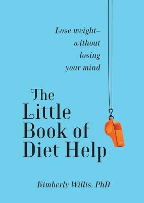 The Little Book of Diet Help: Expert Tips and Tapping Techniques to Stay Slim--for Life