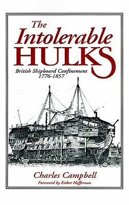 The Intolerable Hulks by Charles F. Campbell