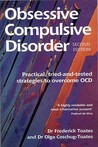 Obsessive Compulsive Disorder: Practical Tried-and-Tested Strategies to Overcome OCD (Class Health) (Class Health)