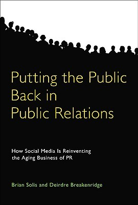 Putting the Public Back in Public Relations by Brian Solis