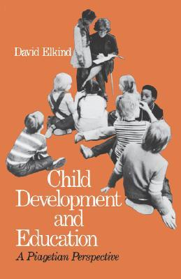 Child Development And Education: A Piagetian Perspective