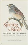 A Spicing of Birds by Emily Dickinson