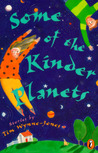 Some of the Kinder Planets: Stories