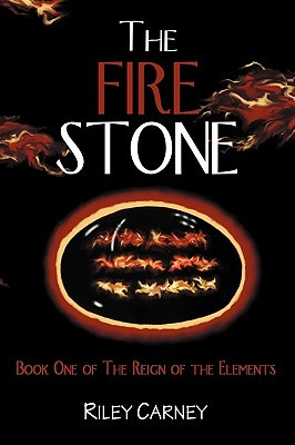 The Fire Stone by Riley Carney