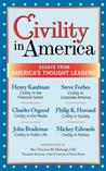 Civility in America: Essays from America's Thought Leaders