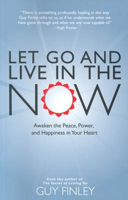 Let Go and Live in the Now