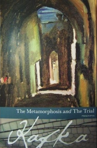 The Metamorphosis and The Trial by Franz Kafka