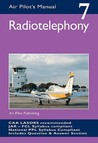 Radiotelephony (The Air Pilot's Manual #7)