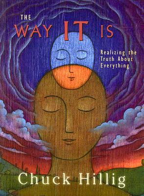 The Way It Is: Realizing the Truth about Everything