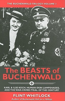 The Beasts of Buchenwald by Flint Whitlock