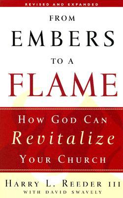 From Embers to a Flame by Harry L. Reeder III