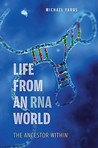 Life from an RNA World: The Ancestor Within
