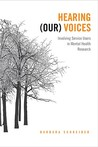 Hearing (Our) Voices: Involving Service Users in Mental Health Research