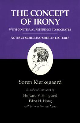 The Concept of Irony by Søren Kierkegaard