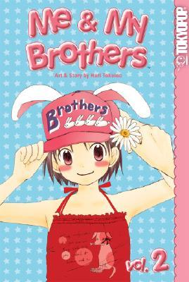 Me & My Brothers, Vol. 2 (Me & My Brothers, #2)