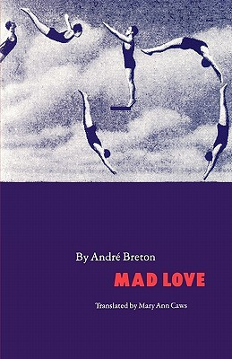 Mad Love by André Breton