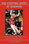 The Fighting Scots of Edinboro: One Small School's Rise to Prominence Among College Wrestling's Heavyweights