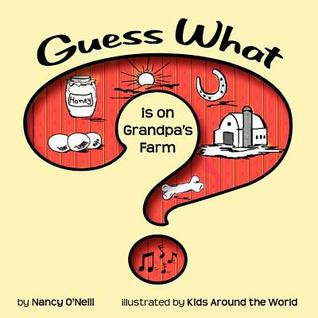 Guess What Is on Grandpa's Farm?