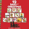12 Days of Christmas by Rachel Isadora