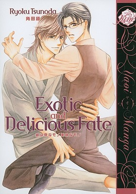Exotic and Delicious Fate by Ryoku Tsunoda