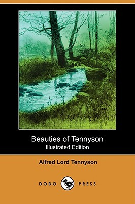 Beauties of Tennyson by Alfred Tennyson
