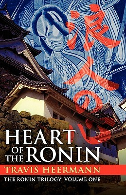 Heart of the Ronin (The Ronin Trilogy, #1)