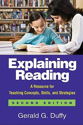 Explaining Reading by Gerald G. Duffy